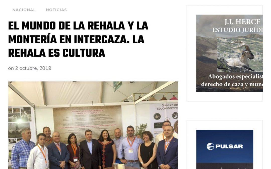 El mundo de la Rehala y la Montería  en  INTERCAZA. La Rehala es Cultura.